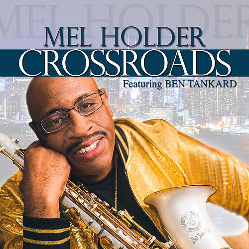 Crossroads von Mel Holder
