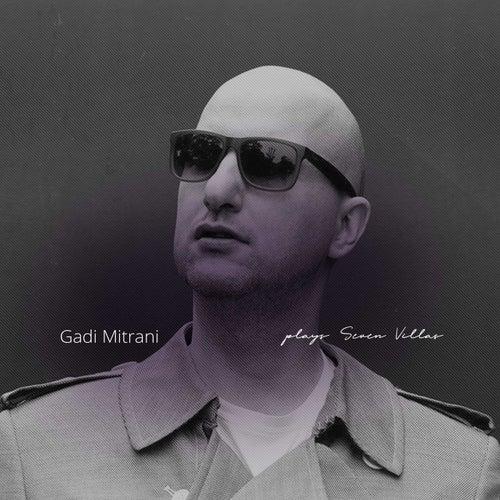 Gadi Mitrani Plays 7V by Various Artists
