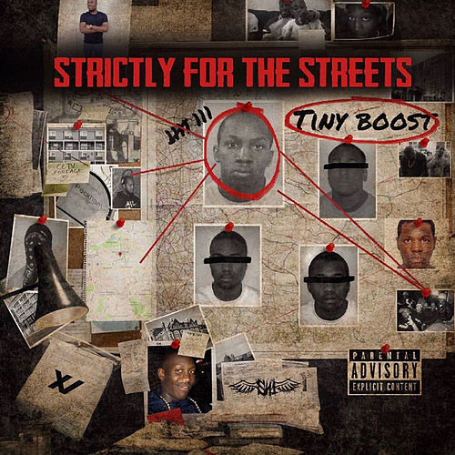 Strictly For The Streets von Tiny Boost