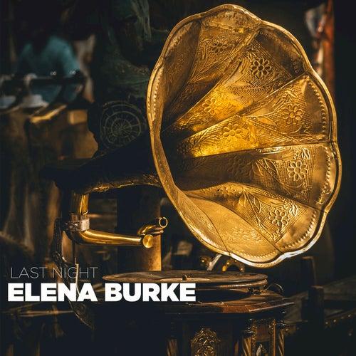 Last Night de Elena Burke