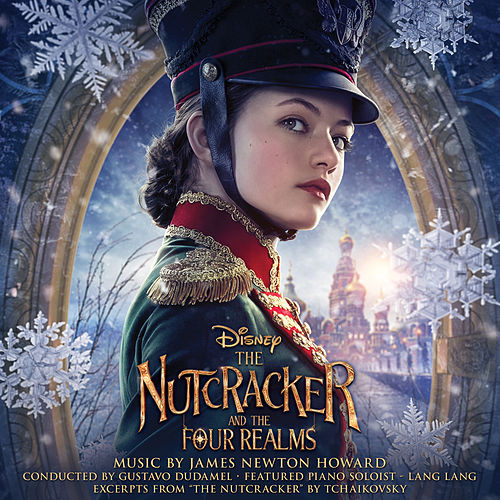 The Nutcracker and the Four Realms (Original Motion Picture Soundtrack) by James Newton Howard
