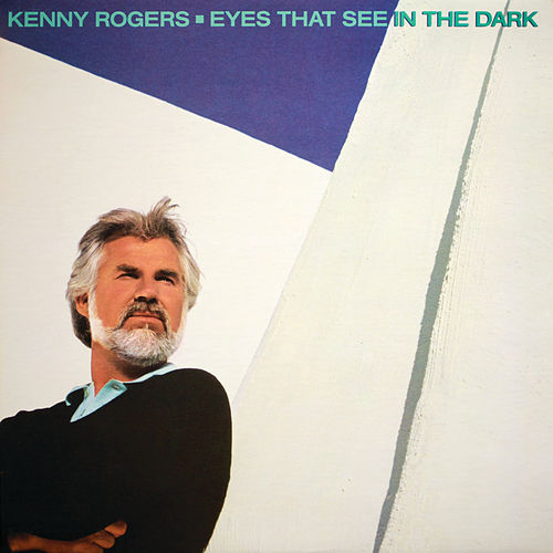 Eyes That See In The Dark de Kenny Rogers
