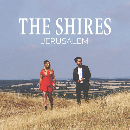 Jerusalem by The Shires
