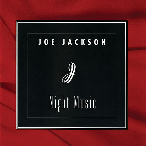 Night Music by Joe Jackson