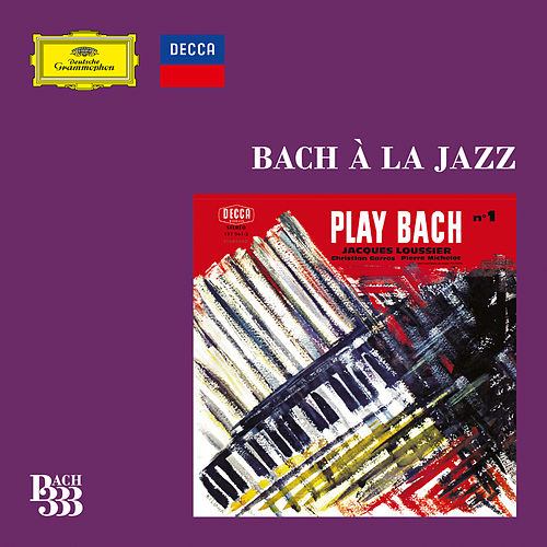 Bach 333: Bach à la Jazz de Various Artists