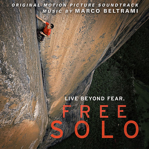 Free Solo (Original Motion Picture Soundtrack) by Marco Beltrami