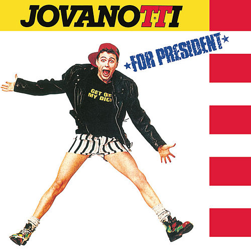 Jovanotti For President (30th Anniversary Remastered 2018 Edition) von Jovanotti