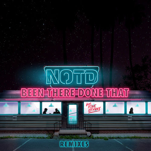 Been There Done That (Remixes) de NOTD