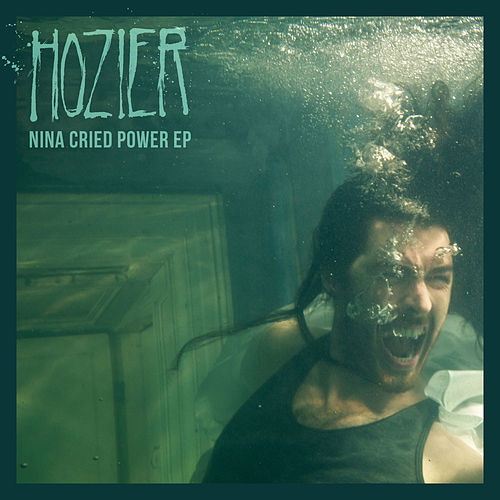 Nina Cried Power - EP di Hozier
