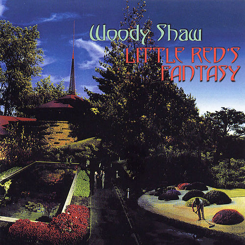 Little Red's Fantasy de Woody Shaw