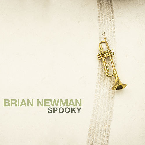 Spooky by Brian Newman