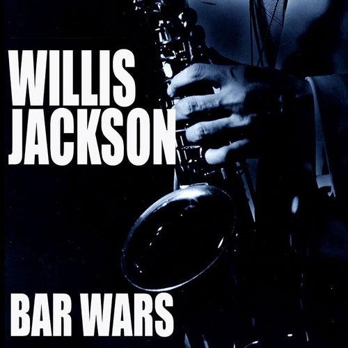 Bar Wars by Willis Jackson
