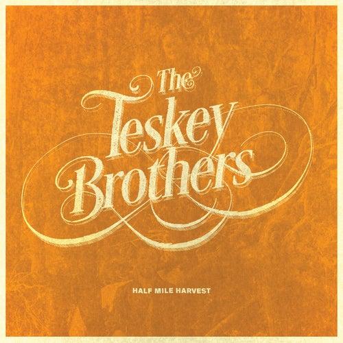 Half Mile Harvest van The Teskey Brothers