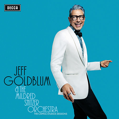 It Never Entered My Mind (Live) by Jeff Goldblum & The Mildred Snitzer Orchestra