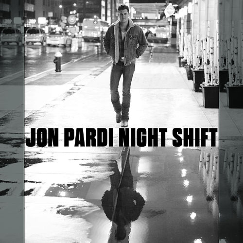 Night Shift by Jon Pardi