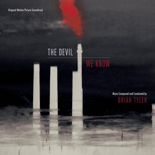 The Devil We Know von Brian Tyler
