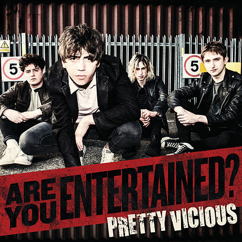 Are You Entertained? by Pretty Vicious