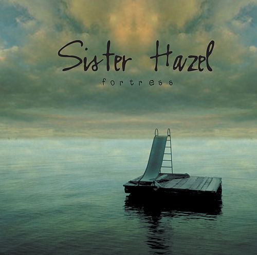 Fortress von Sister Hazel