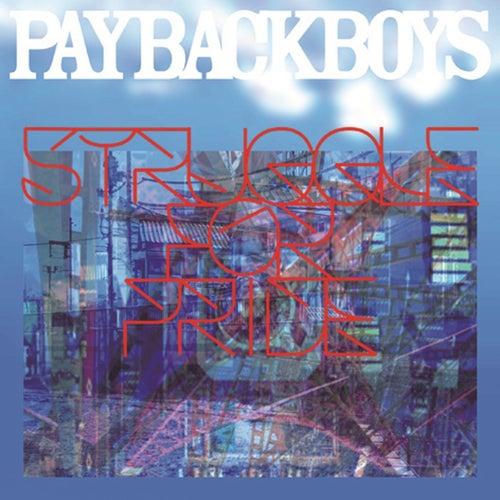 Struggle For Pride de Payback Boys