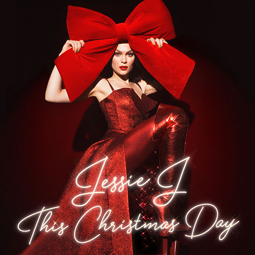 This Christmas Day von Jessie J