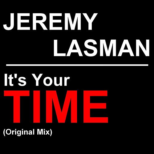 It's Your Time (Original Mix) de Jeremy Lasman