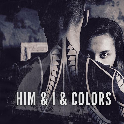 Him & I & Colors von JunLIB