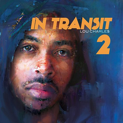 In Transit 2 by Lou CharLe$