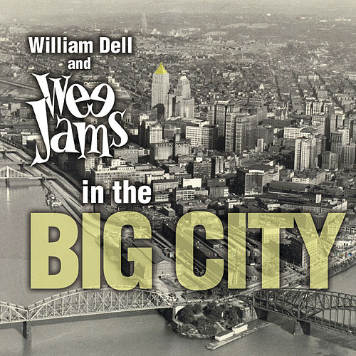 In the Big City de William Dell and Wee Jams