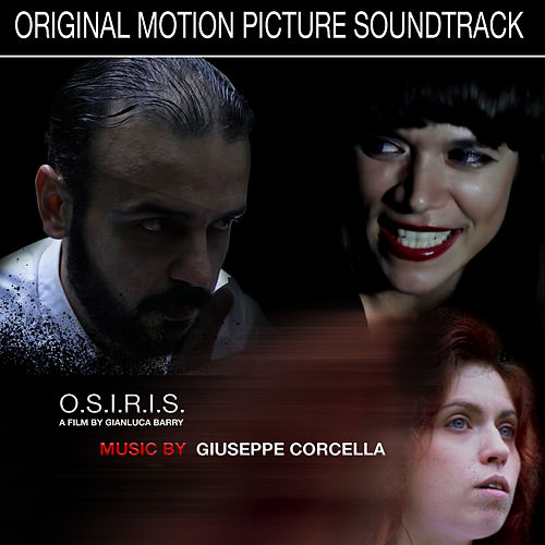 O.S.I.R.I.S. (Original Motion Picture Soundtrack) de Giuseppe Corcella