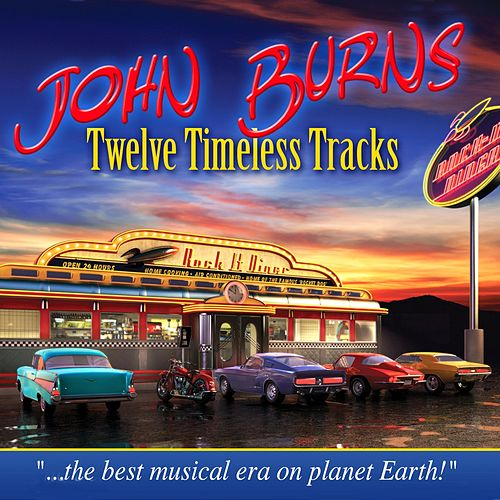 Twelve Timeless Tracks von John Burns