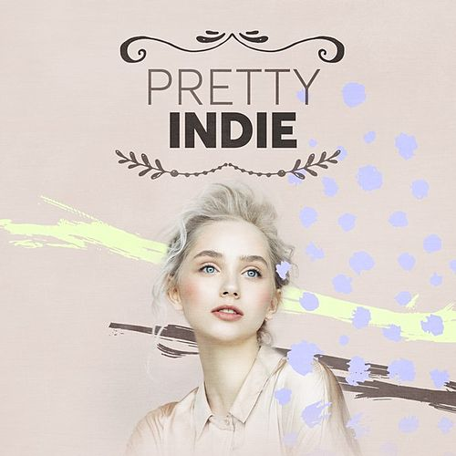 Pretty Indie by Various Artists