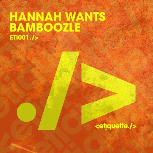 Bamboozle de Hannah Wants