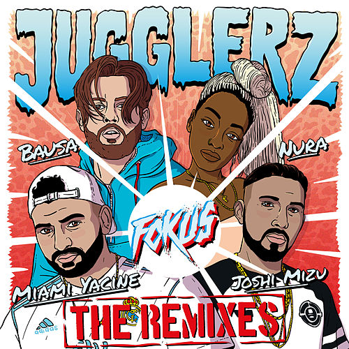 Fokus (The Remixes) von Jugglerz