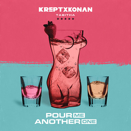 Pour Me Another One de Krept and Konan