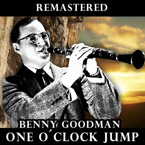 One O'Clock Jump by Benny Goodman