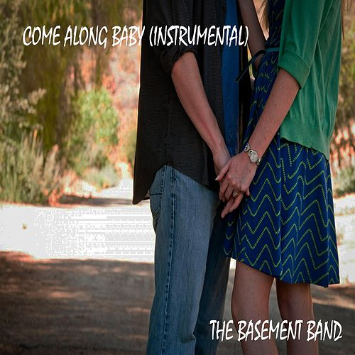 Come Along Baby (Instrumental) by Basement Band
