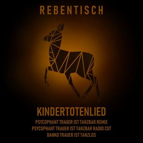 Kindertotenlied von Rebentisch