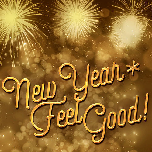 New Year: Feel Good! by Various Artists