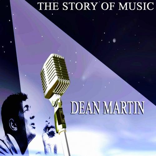 The Story of Music van Dean Martin