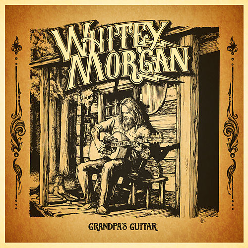 Grandpa's Guitar von Whitey Morgan and the 78's