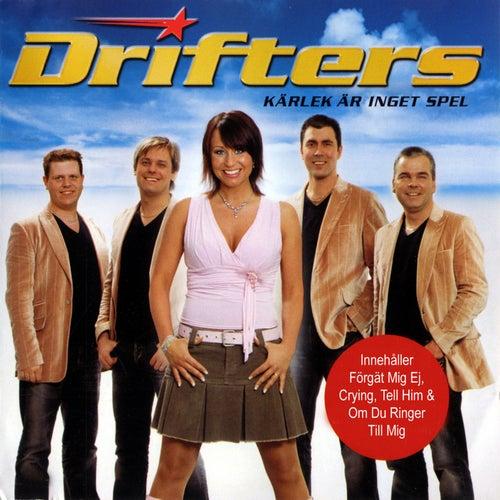 Kärlek är inget spel by The Drifters