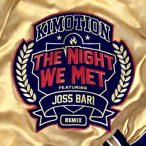 The Night We Met (Remix) de Kimotion