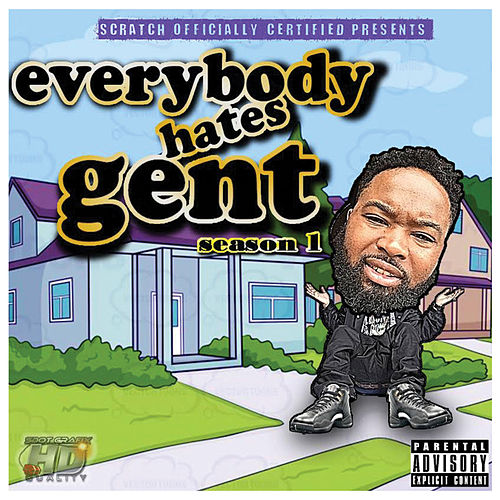 Everybody Hates Gent Season 1 by The Gentry