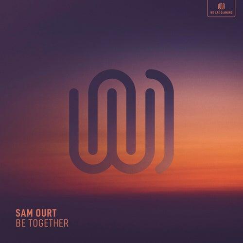 Be Together de Sam Ourt