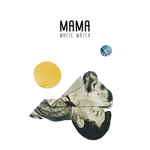 White Water by MAMA