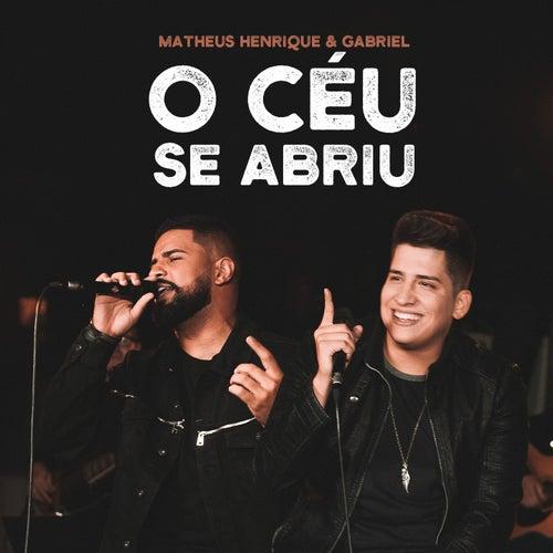 O Céu Se Abriu von Matheus Henrique & Gabriel