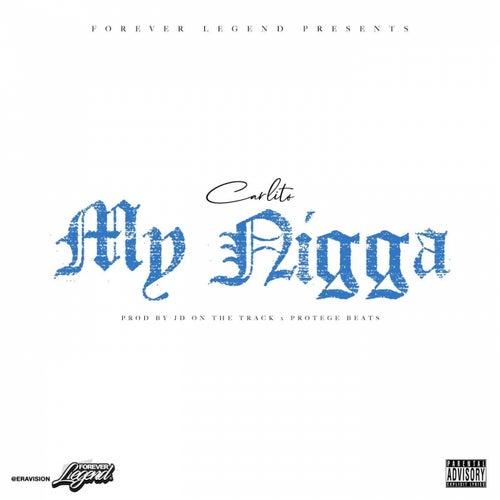 My Nigga von Hypno Carlito