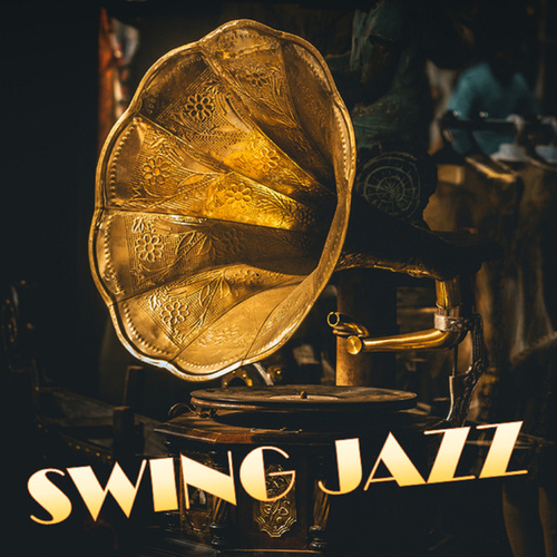 Swing Jazz by Various Artists