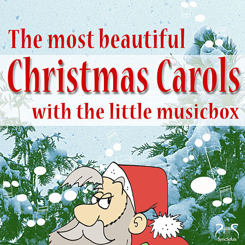 The Most Beautiful Christmas Carols with the Little Music Box von Toddi Musicbox