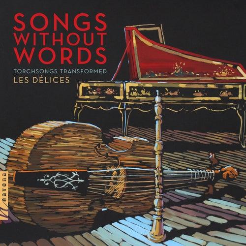 Songs Without Words de Les Délices